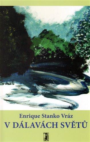V dálavách světů - Enrique Stanko Vráz   Replicamaglie.com