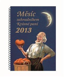 Obálka titulu Měsíc zahradníkem 2013