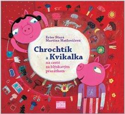 Obálka titulu Chrochtík a Kvikalka