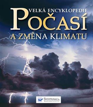 Velká encyklopedie Počasí a změna klimatu - - | Booksquad.ink
