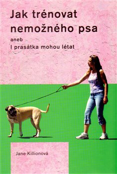 Obálka titulu Jak trénovat nemožného psa
