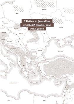Obálka titulu Z Vodňan do Jeruzaléma ve šlépějích svatého Pavla