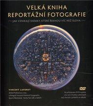 Velká kniha reportážní fotografie