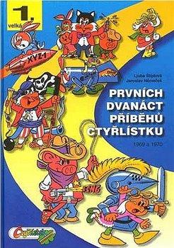 Obálka titulu Prvních dvanáct příběhů Čtyřlístku 1969-1970