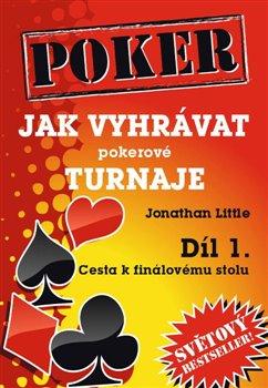 Obálka titulu Jak vyhrávat pokerové turnaje 1