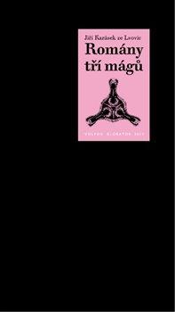Obálka titulu Romány tří mágů