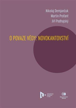 O povaze vědy:Novokantovství - Nikolaj Demjančuk, | Booksquad.ink