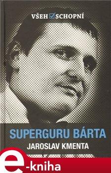 Obálka titulu Superguru Bárta