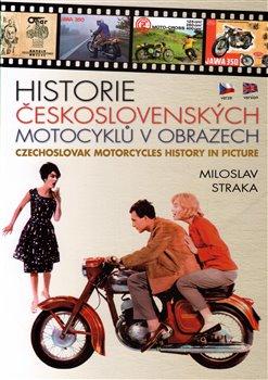Obálka titulu Historie československých motocyklů v obrazech