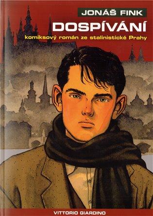 Dospívání:Jonáš Fink 2. - Vittorio Giardino | Booksquad.ink