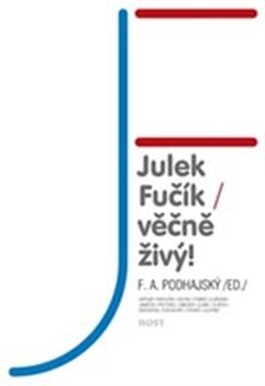 Obálka titulu Julek Fučík – věčně živý!