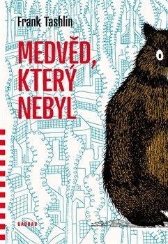 Obálka titulu Medvěd, který nebyl