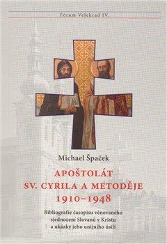 Obálka titulu Apoštolát sv. Cyrila a Metoděje 1910–1948