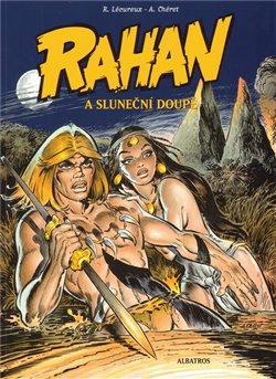 Obálka titulu Rahan a Sluneční doupě