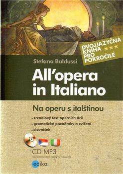 Obálka titulu Na operu s italštinou / All'opera in Italiano