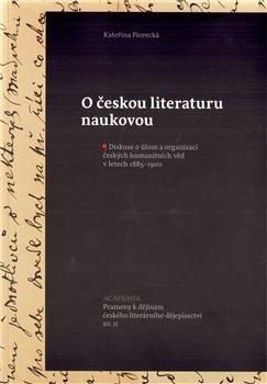 Obálka titulu O českou literaturu naukovou