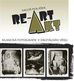 Obálka titulu Akt / RE-ART