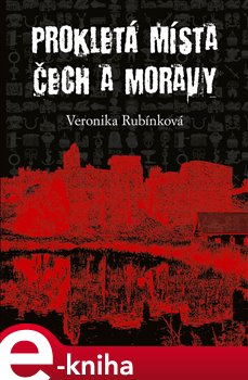 Obálka titulu Prokletá místa Čech a Moravy