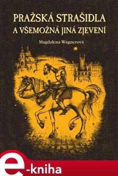 Obálka titulu Pražská strašidla a všemožná jiná zjevení