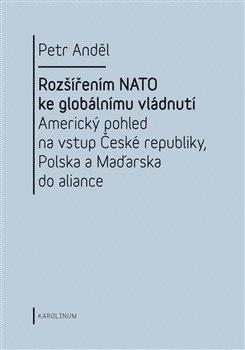Obálka titulu Rozšířením NATO ke globálnímu vládnutí