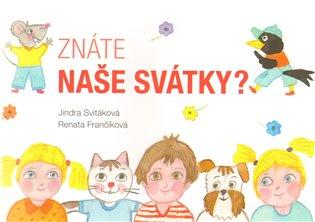 Znáte naše svátky? - Jindra Svitáková | Booksquad.ink