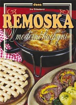 Obálka titulu Remoska v moderní kuchyni