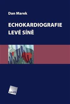 Obálka titulu Echokardiografie levé předsíně