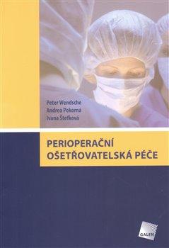 Obálka titulu Perioperační ošetřovatelská péče