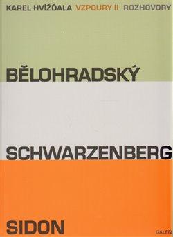 Obálka titulu Vzpoury II. - Bělohradský, Schwarzenberg, Sidon
