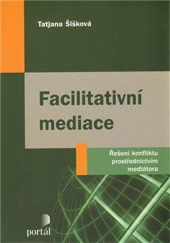 Obálka titulu Facilitativní mediace