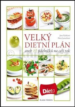 Obálka titulu Velký dietní plán aneb 12 jídelníčků na celý rok