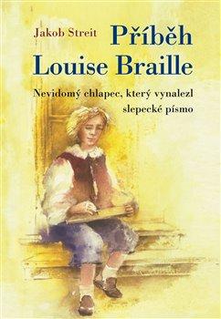 Obálka titulu Příběh Louise Braille