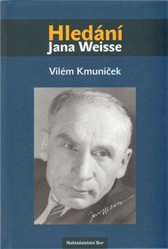 Obálka titulu Hledání Jana Weisse