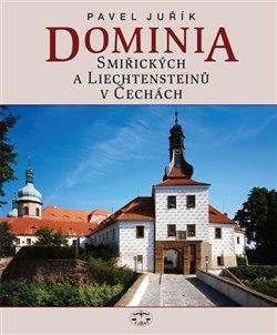 Obálka titulu Dominia Smiřických a Liechtensteinů v Čechách