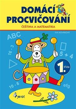 Obálka titulu Čeština a matematika 1. třída
