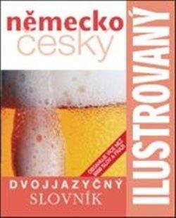 Obálka titulu Ilustrovaný německo - český slovník