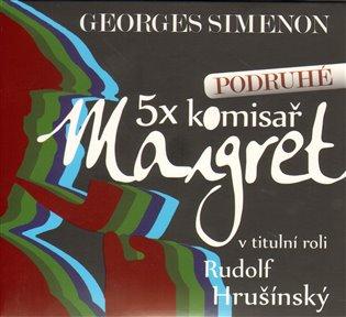 5x komisař Maigret podruhé