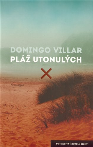 Pláž utonulých - Domingo Villar | Booksquad.ink