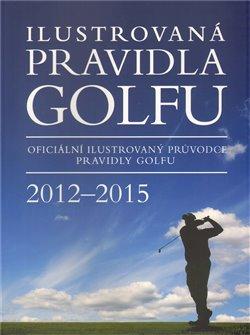 Obálka titulu Ilustrovaná pravidla golfu