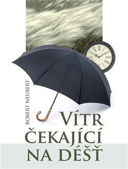 Obálka titulu Vítr čekající na déšť