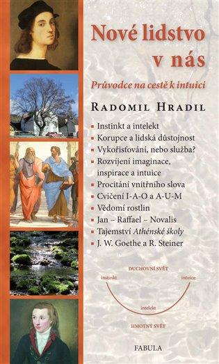 Nové lidstvo v nás - Radomil Hradil | Replicamaglie.com