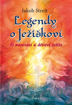 Obálka titulu Legendy o Ježíškovi