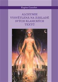 Alchymie vysvětlená na svých tradičních textech