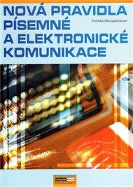 Nová pravidla písemné a elektronické komunikace