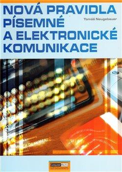Obálka titulu Nová pravidla písemné a elektronické komunikace