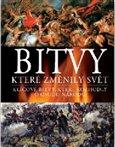 Obálka knihy Bitvy, které změnily svět