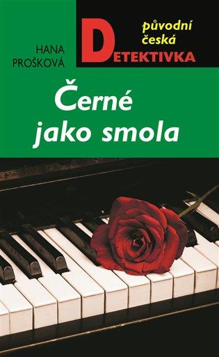 Černé jako smola - Hana Prošková   Booksquad.ink