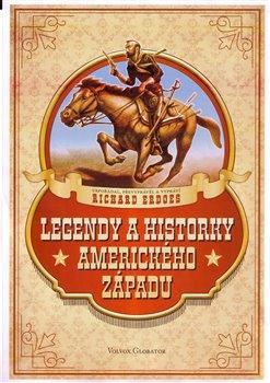 Obálka titulu Legendy a historky amerického západu