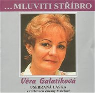 Mluviti stříbro - Věra Galatíková