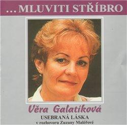 Obálka titulu Mluviti stříbro - Věra Galatíková
